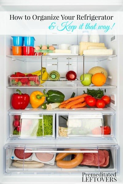How to organize your refrigerator and tips for keeping your refrigerator organized