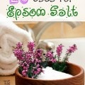 20 uses for epsom salt