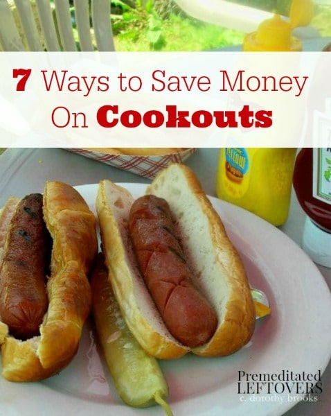 7 Ways to Save Money on Cookouts - Tips for saving money on your next barbecue or neighborhood cookout including saving money on food and paper products.
