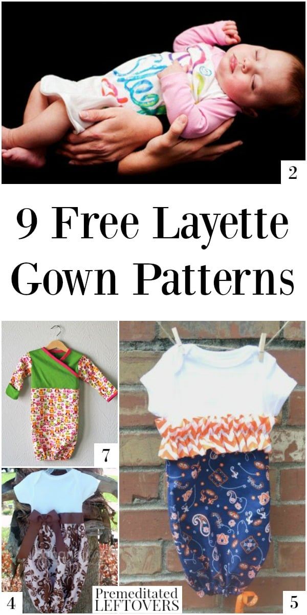 9 Free Layette Gown Patterns - Save money on your newborn's wardrobe with this collection of free printable layette gown patterns and tutorials.