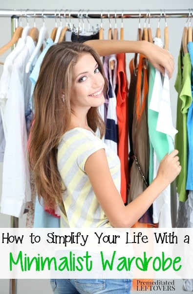 How to Simplify Your Life With a Minimalist Wardrobe - Minimalist Wardrobe Tips including how to simplify your wardrobe, what to discard, and what to keep.