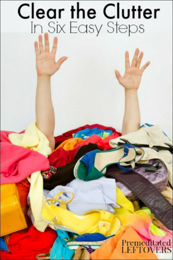 How to clear the clutter in 6 easy steps