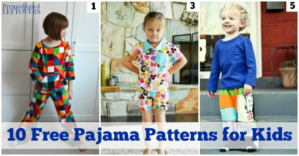 10 Free Kids' Pajama Patterns