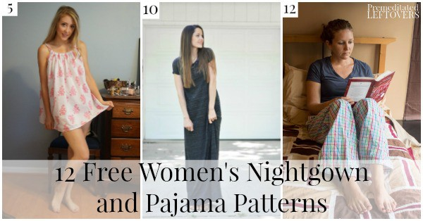 10 Free Women\'s Nightgown Patterns- Premeditated Leftovers