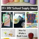 15 DIY School Supply Ideas and Upcycled School Supply Projects