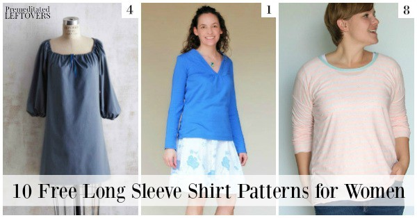 If you are getting ready to update your wardrobe for fall, make sure you check out these free long sleeved shirt patterns for women to add to your closet!