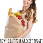 How To Cut Your Grocery Bill While Eating Real Food - Tips and tricks for saving money while feeding your family real food.