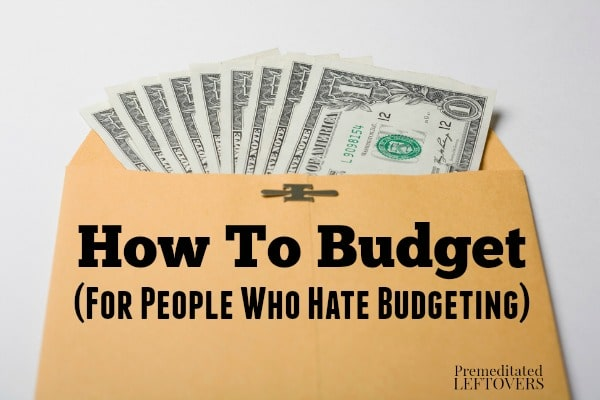 How to budget for people who hate budgeting