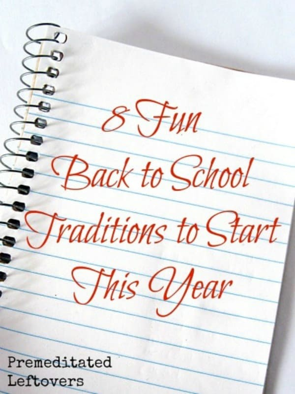 8 Fun Back To School Traditions