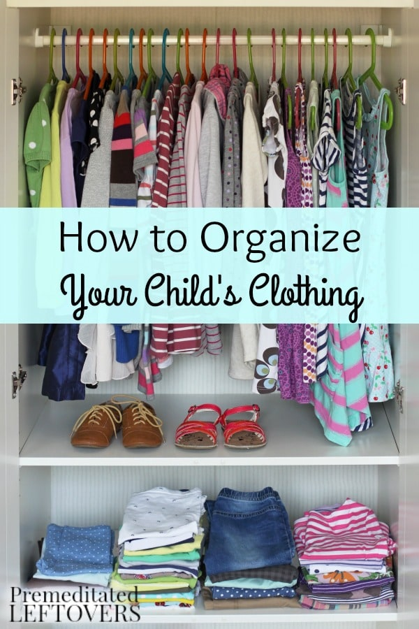 How to organize your child 39 s clothing - How to organize clothes without a closet ...