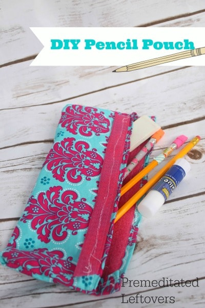 DIY Pencil Pouch Tutorial