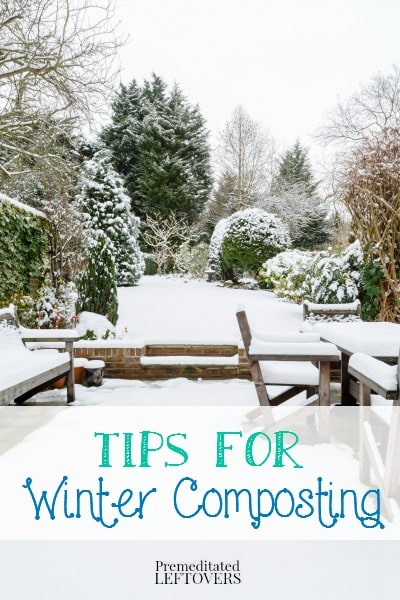 Tips for Winter Composting- Cold weather composting is doable! Use these techniques to help your compost thrive in a pile or bin through the winter months.