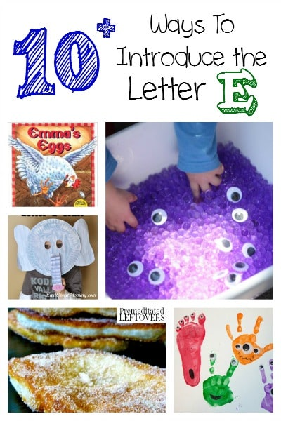 10 Ways To Introduce The Letter E