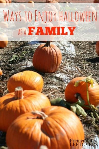 5 Ways to Enjoy Halloween as Family - Here are some ideas for enjoying frugal Halloween family fun that are great for a wide variety of ages.