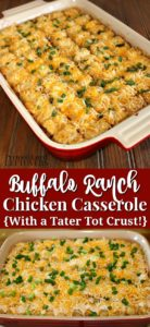 Easy buffalo ranch chicken casserole recipe with a tater tot crust.