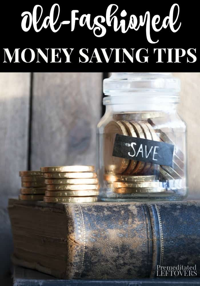 Old Fashioned Money Saving Tips