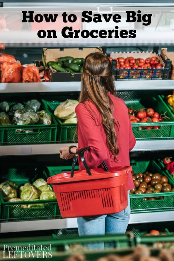 How to Save Big on Groceries