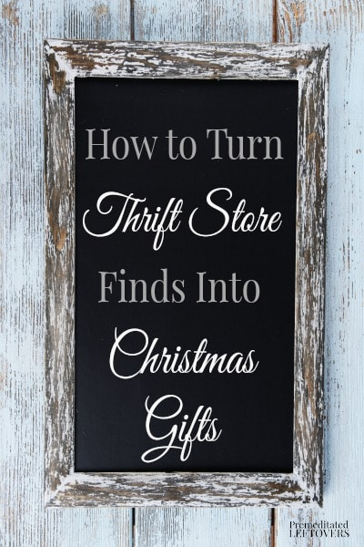 The thrift store is full of all kinds of gifts if you are creative! Here are some ways to turn thrift store finds into Christmas gifts!