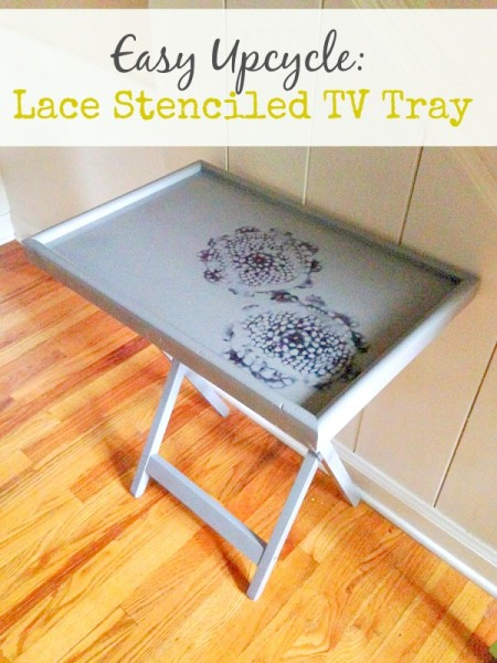 DIY Lace Stenciled TV Tray Tutorial: Turn An Old TV Tray Into A Stylish And