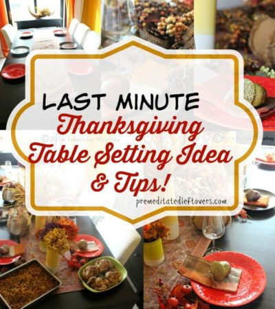 easy thanksgiving table decor, thanksgiving table setting, thanksgiving table decor, thanksgiving tips