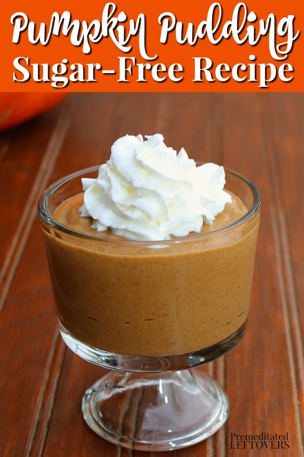 A delicious Sugar-Free Pumpkin Pudding Recipe! Make this sugar-free pumpkin pudding using Stevia In The Raw. You can serve the pumpkin pudding with whipped cream or use the pudding to make a no-bake, sugar-free pumpkin pie.