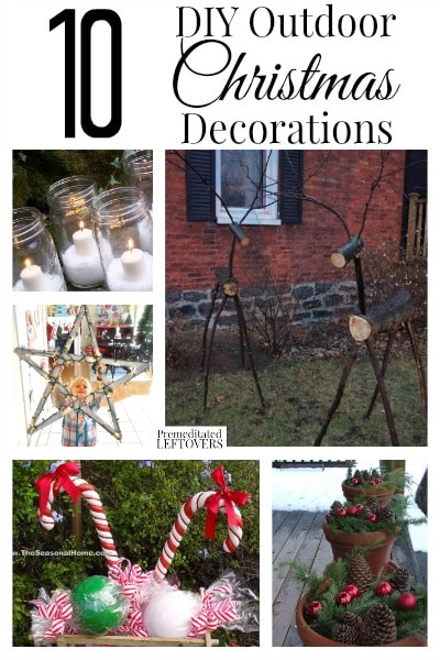 Looking for DIY Outdoor Christmas Decorations? Here are 10 fun and mostly frugal ideas to inspire you to add Christmas decorations to your yard.