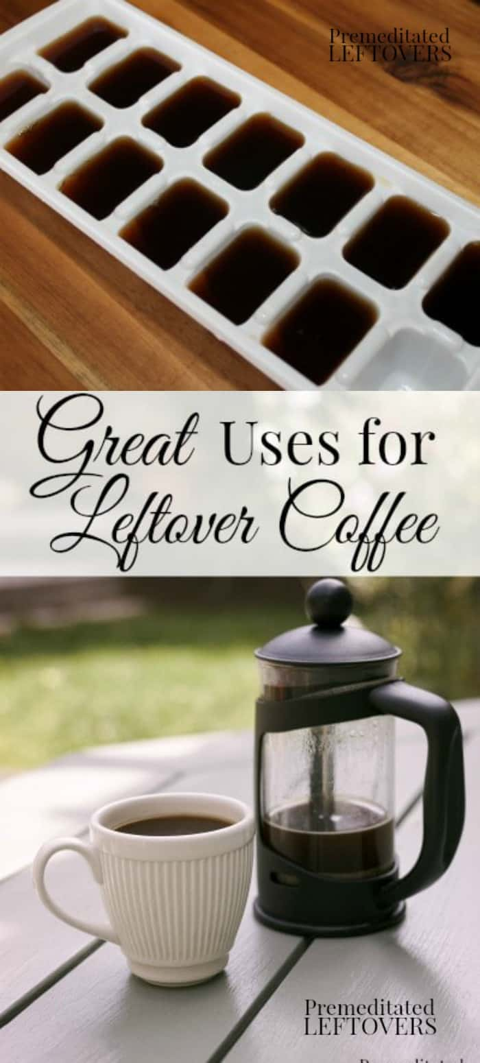11 great uses for leftover coffee