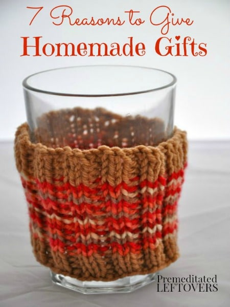 Giving and receiving homemade gifts can be a wonderful experience. Take a look at these 7 Reasons to Give Homemade Gifts.