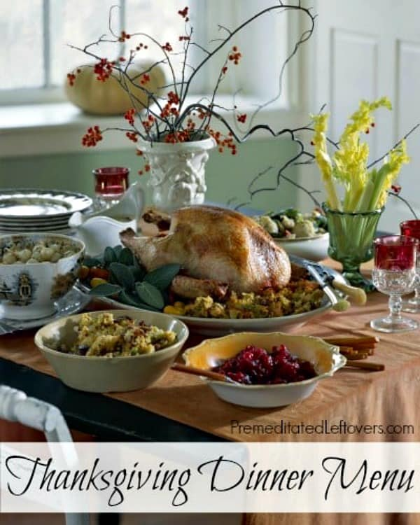 Thanksgiving Dinner Menu and tips for making your Thanksgiving meal plan.