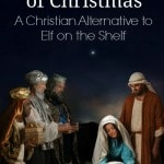 The Heart of Christmas - A Christian Alternative to Elf on the Shelf