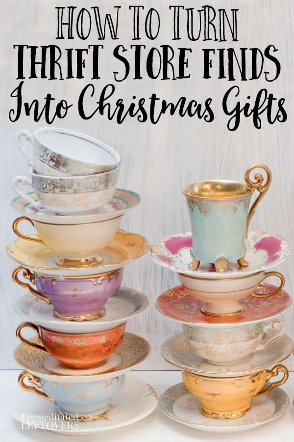 how to turn thrift store finds like tea cups into Christmas gifts