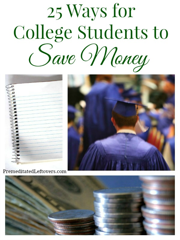25 ways for college students to save money