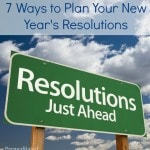 7 Ways to Plan Your New Year's Resolutions