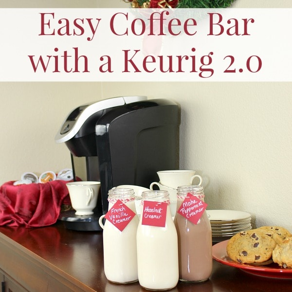 Entertaining with ease with a Keurig 2.0 and a coffee bar