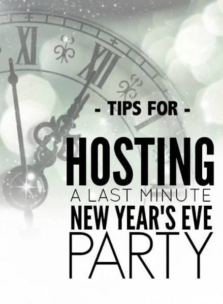 Tips for throwing a last minute new year s eve party - Last minute new year s eve party ideas ...