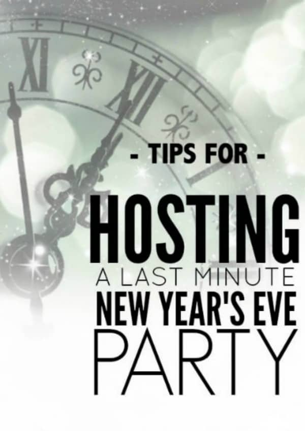 Quick and Easy Tips for Throwing a Last Minute New Year's Eve Party. Plan a fun and festive New Year's Eve party with little time and preparation. Just follow these tips!