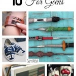 10 DIY Gifts for Geeks