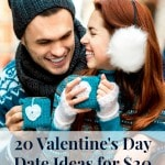 20 Valentine's Day Date Ideas for $20 or Less