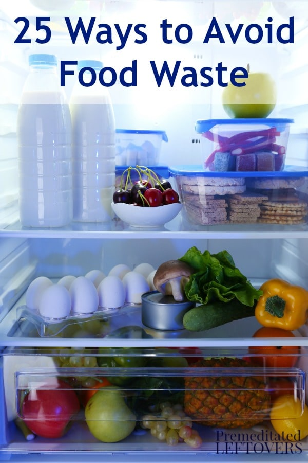 Here are 25 Ways to Avoid Wasting Food including ways to use food that is about to expire to help you waste less food and save money on your grocery bill.