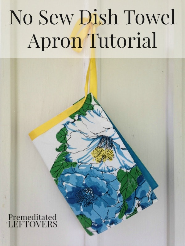 No Sew Dish Towel Apron Tutorial - This no sew dish towel apron is easy to make and is an inexpensive alternative to buying a new apron.