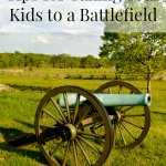 Here are some Tips for Visiting Historic Battlefields with Kids, to make it a positive and educational experience for your kids.