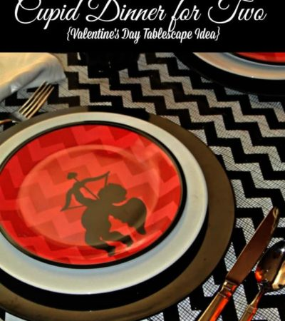 Here's a simple and frugal way to decorate your table for Valentine's Day - Valentine's Day Tablescape Idea: Cupid Dinner For Two