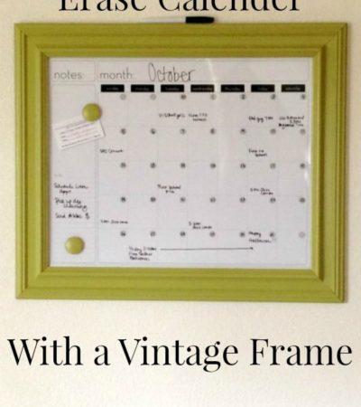DIY Vintage Frame Dry Erase Calendar