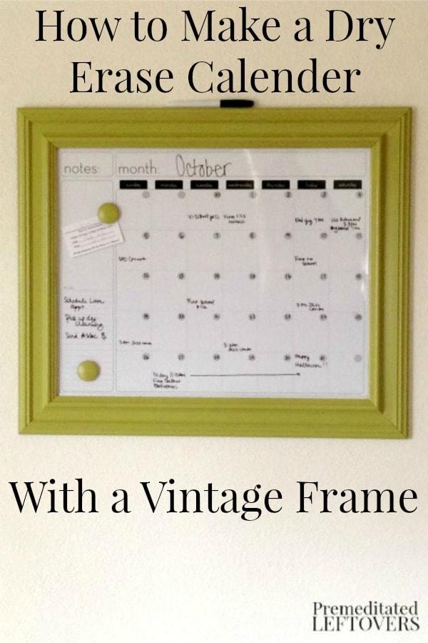 Diy Picture Frame Calendar : Diy vintage frame dry erase calendar