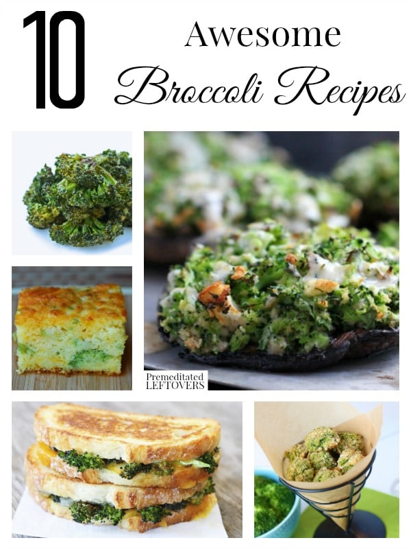 10 awesome broccoli recipes