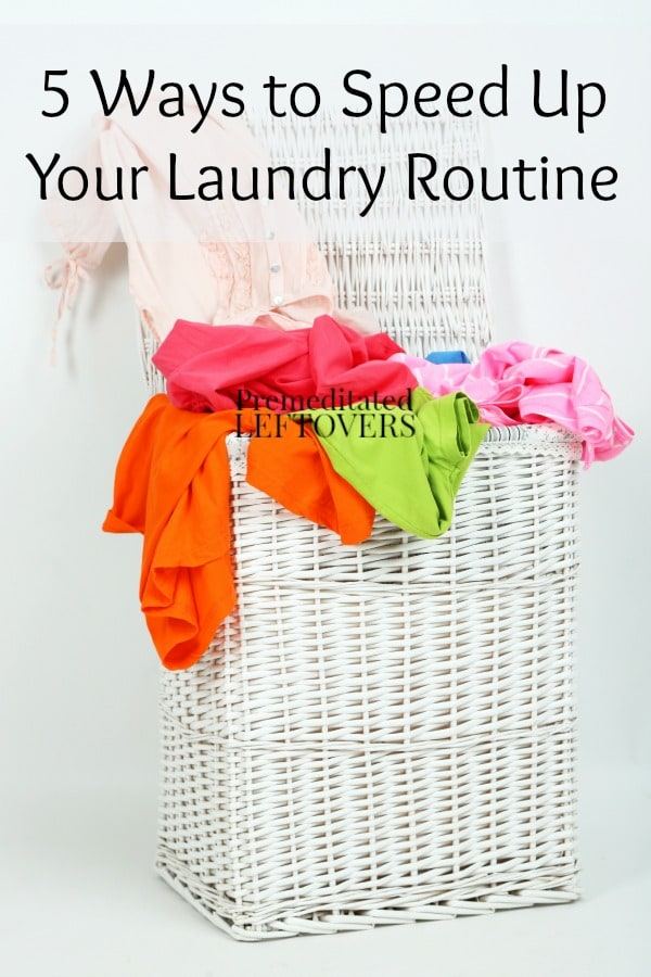 Laundry does not have to be so overwhelming. You can make your laundry routine faster and more efficient with these 5 Ways to Speed Up Your Laundry Routine.
