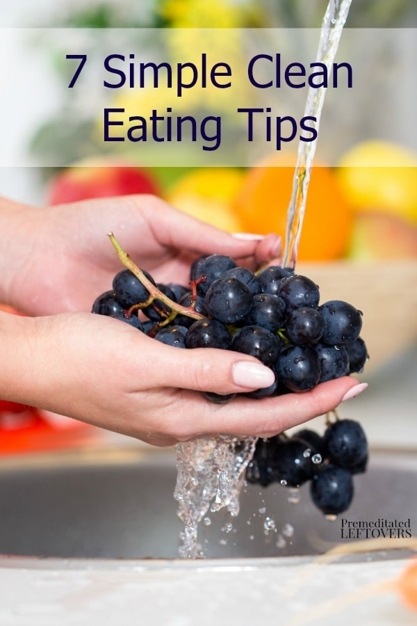 If you are starting a clean eating diet, it can be hard to to fall into old habits. Try these 7 Simple Clean Eating Tips to make the transition easier.