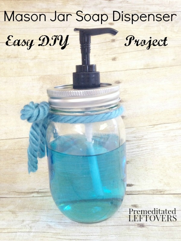 How to Make a Mason Jar Soap Dispenser -It is easy and inexpensive to make your own mason jar soap dispenser using this simple tutorial.