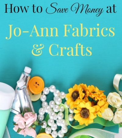 How to save money at Jo-Ann fabrics