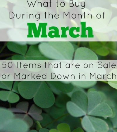 What to Buy in March - 50 Items that are on sale or Marked Down in March